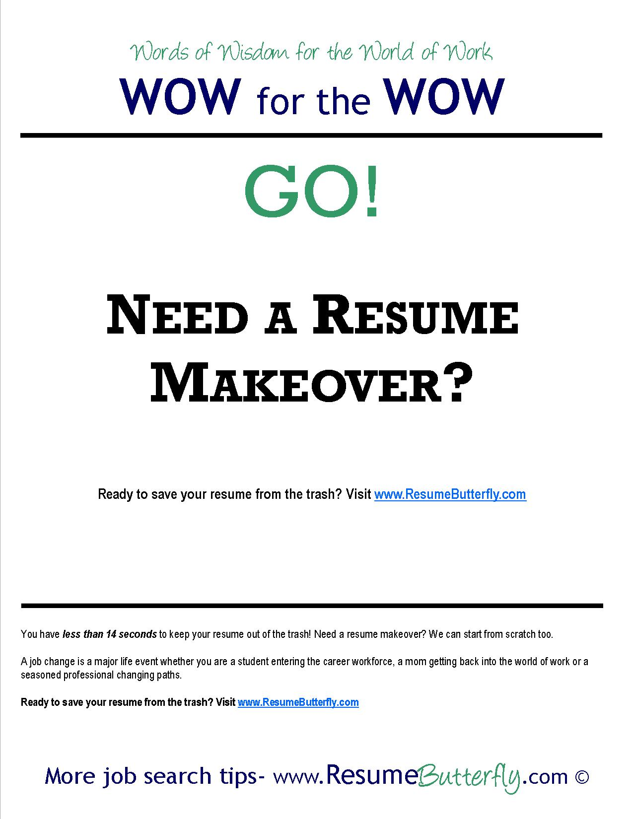 wow for the wow job search skills resume butterfly need a wow for the wow job search skills resume butterfly need a resume makeover