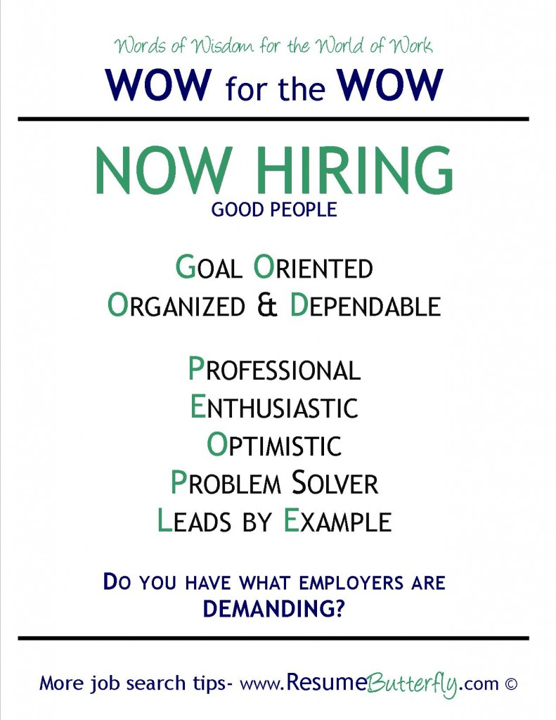 WOW for the Wow - Job Search Skills - Resume Butterfly - Now Hiring - Good People