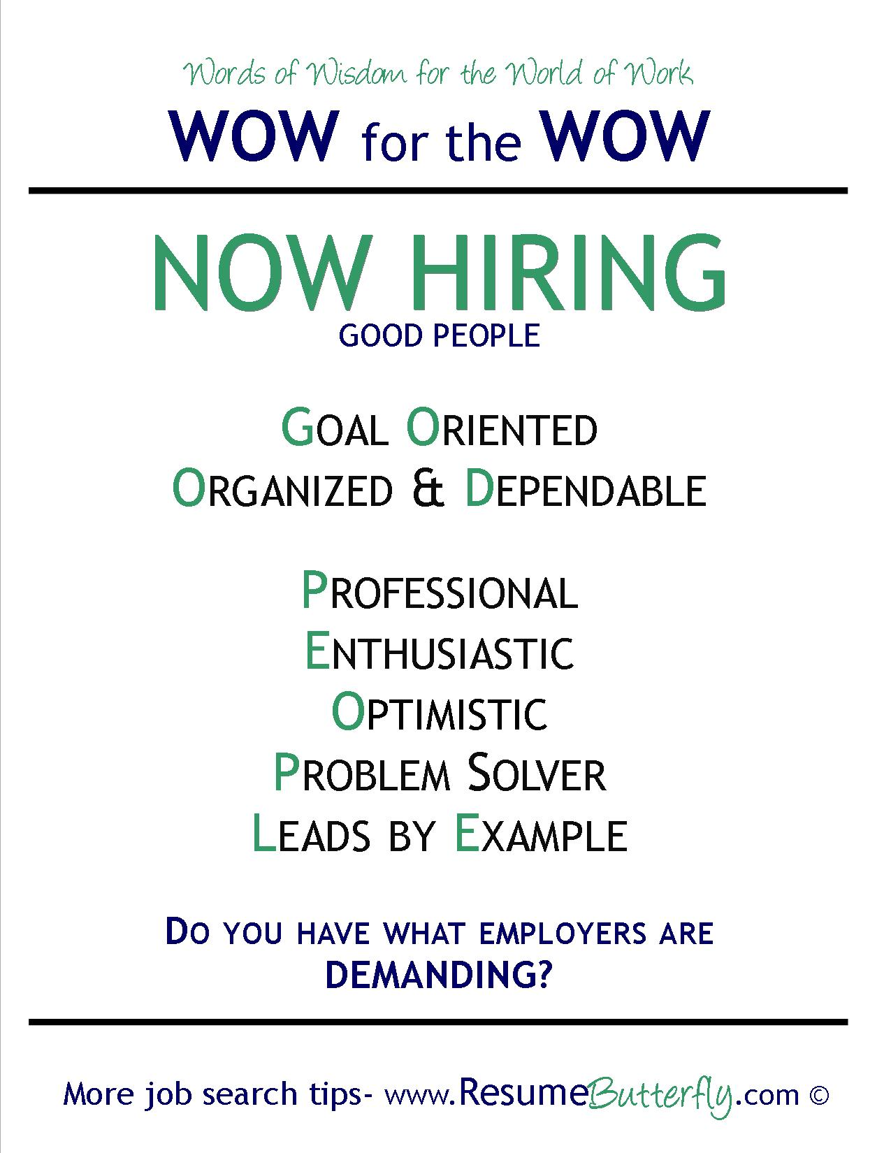 Now Hiring - Good People - DO YOU HAVE WHAT EMPLOYERS ARE ...