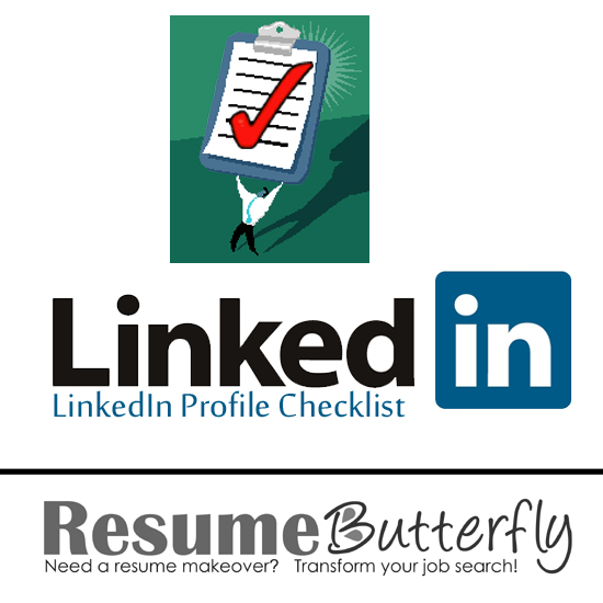 LinkedIn Profile Checklist Job Search Advice From ResumeButterfly