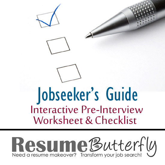 Jobseekers Guide Interactive Pre Interview Worksheet And Checklist   Job  Search Advice From ResumeButterfly.com  Job Search Resume