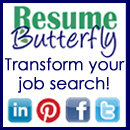 ResumeButterfly.com Need a resume makeover? Transform your job search!