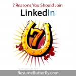 7 Reasons You Should Join LinkedIn - Job Search Guide from ResumeButterfly