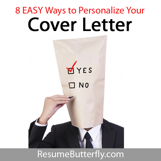 Easy Ways To Personalize Your Cover Letter  Resume Butterfly